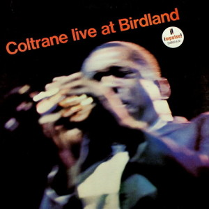 John Coltrane – Live at Birdland (1964)