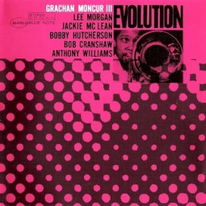 Grachan Moncur III – Evolution (1964)