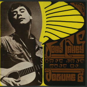John Fahey – Volume 6, Days Have Gone By (1967)